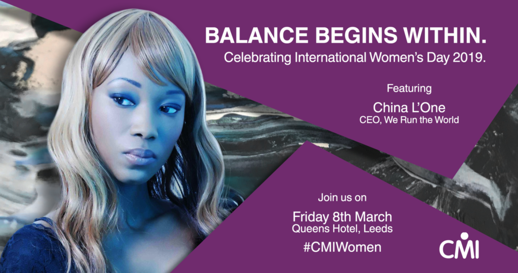 International Women's Day 2019- CMI – featuring China L'One